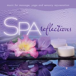 Spa - Reflections: Music for Massage, Yoga, and Sensory Rejuvenation 2012 David Arkenstone