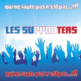 Qui Ne Saute Pas N'est Pas. 2006 Les Supporters
