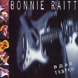 Road Tested 1995 Bonnie Raitt