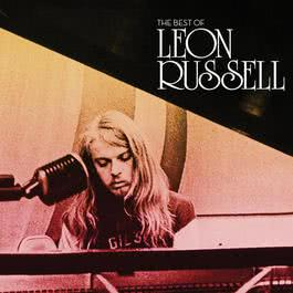 The Best Of 2011 Leon Russell