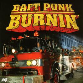 burnin' 2006 Daft Punk