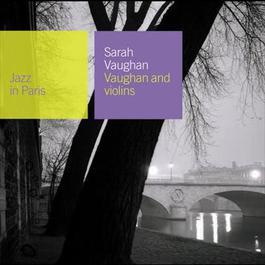 Vaughan And Violins 2008 Sarah Vaughan