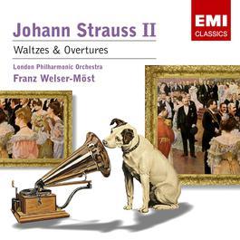 J. Strauss II: Waltzes & Overtures 2005 Franz Welser-Möst
