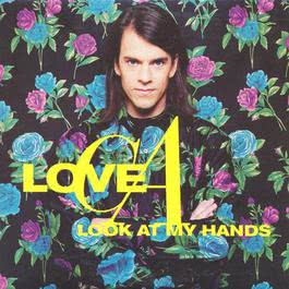 Look At My Hands 1993 Love C.A.