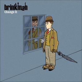 Change It 2007 Brinkman