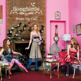Wake Up Call 2008 Songbirds