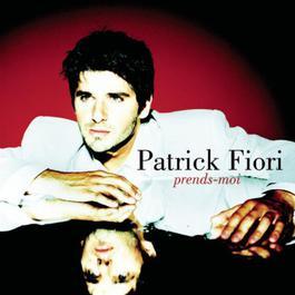 Prends-moi 1998 Patrick Fiori