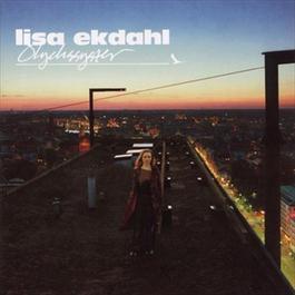 Olyckssyster 2004 Lisa Ekdahl
