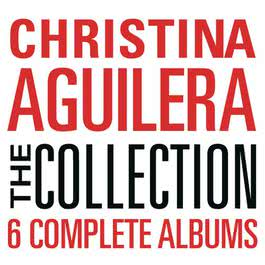 The Collection: Christina Aguilera 1999 Christina Aguilera