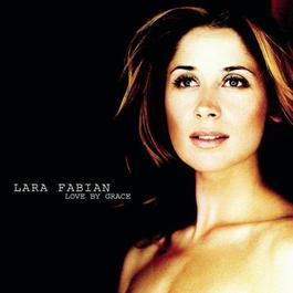 Love By Grace 2001 Lara Fabian