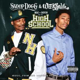 Mac and Devin Go To High School (Music From and Inspired By The Movie) 2011 Snoop Dogg
