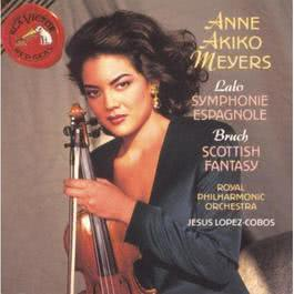 Lalo: Symphonie Espagnole / Bruch: Scottish Fantasy 2010 Anne Akiko Meyers