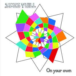 On Your Own 2010 James Yuill