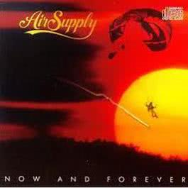 Now and Forever 1982 Air Supply