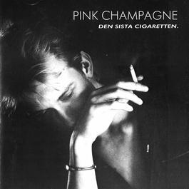 Den sista cigaretten/Du håller mig vaken 1983 Pink Champagne
