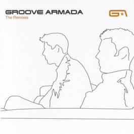 The Remixes 2017 Groove Armada