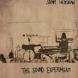 The Sound Experiment - EP 2015 Samm Henshaw