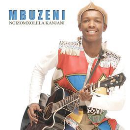 Ngizomxolela Kanjani 2008 Mbuzeni
