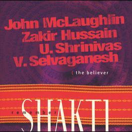 Remember Shakti The Believer 2007 John McLaughlin