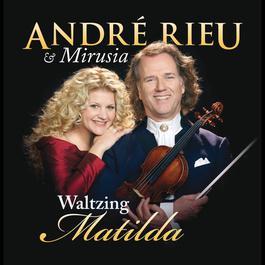 Waltzing Matilda 2008 André Rieu