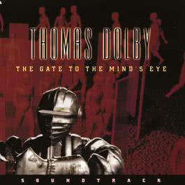 The Gate To The Mind's Eye 2009 Thomas Dolby