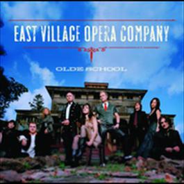 Olde School 2008 East Village Opera Company