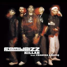 Killah 2006 Family Bizz