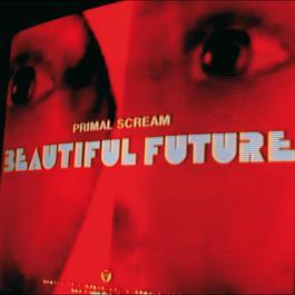 Beautiful Future 2008 Primal Scream