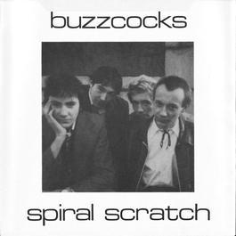 Spiral Scratch 2010 The Buzzcocks