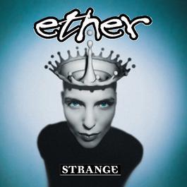 Strange 2003 Ether