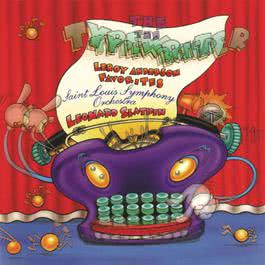 The Typewriter:  Leroy Anderson Favorites 1995 Leonard Slatkin
