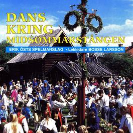 Dans Kring Midsommarstången 2007 Erik sts Spelmanslag