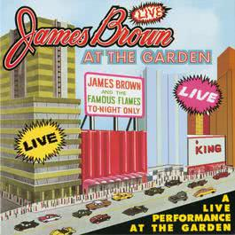 Live At The Garden 1967 James Brown