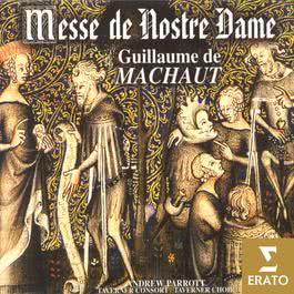 Guillaume de Machaut - Messe de Notre Dame 2005 Andrew Parrott