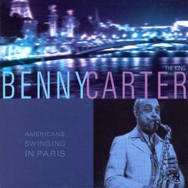 American Swinging In Paris 2003 Benny Carter