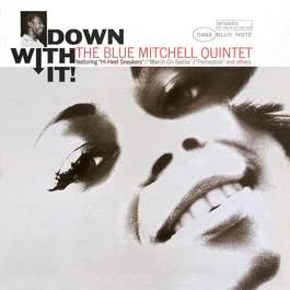Down With It 1997 Blue Mitchell