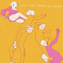 Clap Your Hands Say Yeah 2011 Clap Your Hands Say Yeah