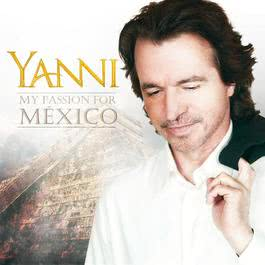 My Passion For México 2012 Yanni