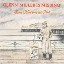 Glenn Miller Is Missing 1978 Rune Öfwerman Trio