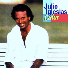 Calor 1992 Julio Iglesias