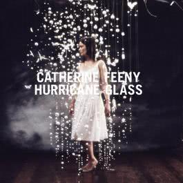Hurricane Glass 2007 Catherine Feeny