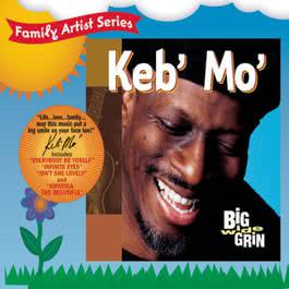 Big Wide Grin 1998 Keb' Mo'