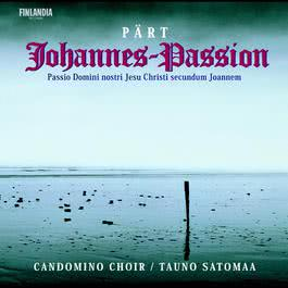 Pärt : Johannes Passion 2004 Candomino Choir