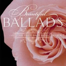 Beautiful Ballads, Volume 2 1971 The Isley Brothers