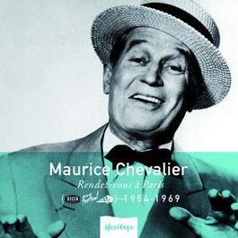 Heritage-Rendez-Vous A Paris (1954-1969) 2008 Maurice Chevalier