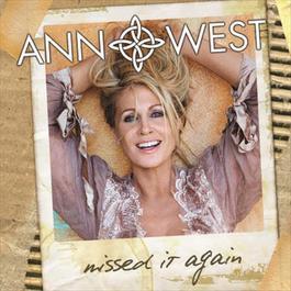 Missed it Again 2008 Ann West