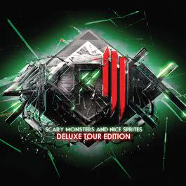 Scary Monsters and Nice Sprites (Deluxe Tour Edition) 2012 Skrillex