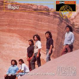 Sereno: Andean Panpipe Instrumentals 2003 Illapu