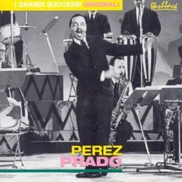 I Grandi Successi Originali 2004 Perez Prado
