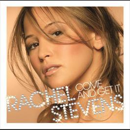 Come And Get It 2006 Rachel Stevens